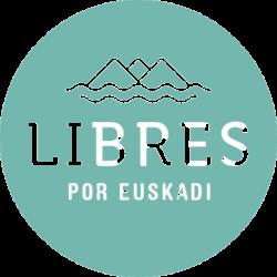 Libres por Euskadi / Euskadiren aldeko Libreak